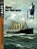 L'Alpe 46 : Alpins des Amériques